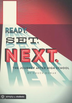 Ready. Set. Next.   -     By: Chuck Bomar