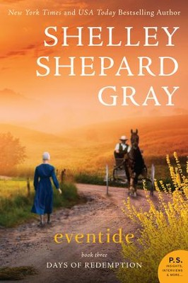 Eventide: The Days of Redemption Series, Book Three - eBook  -     By: Shelley Shepard Gray