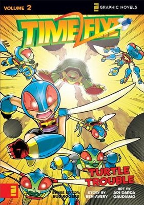 Turtle Trouble, TimeFlyz, Volume 2   -     By: N. Averdonz, Bud Rogers, Ben Avery