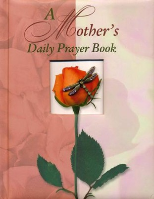 A Mother's Daily Prayer Book  -