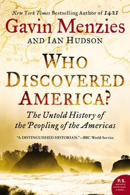 Who Discovered America?: The Untold History of the Peopling of the Americas - eBook  -     By: Gavin Menzies, Ian Hudson