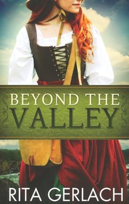 Beyond the Valley, Daughters of the Potomac Series #3   -     By: Rita Gerlach