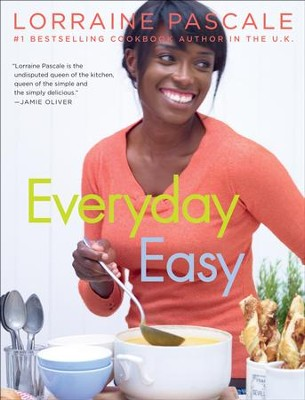 Everyday Easy - eBook  -     By: Lorraine Pascale