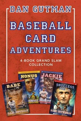 Baseball Card Adventures: 4-Book Grand Slam Collection: Honus & Me, Jackie & Me, Babe & Me, Shoeless Joe & Me - eBook  -     By: Dan Gutman