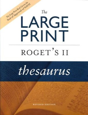 The Large Print Roget's II Thesaurus, Revised Edition  -     By: Editors of the American Heritage Dictionaries