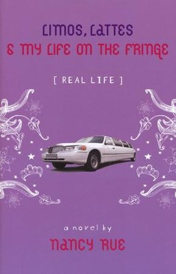 Limos Lattes & My Life on the Fringe  -     By: Nancy Rue