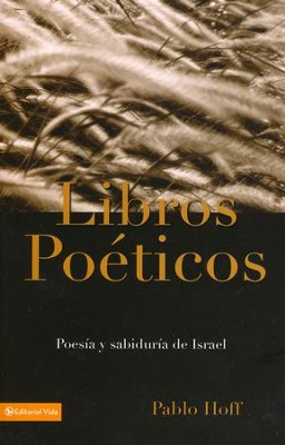 Libros Poéticos  (Poetic Books)  -     By: Paul Hoff