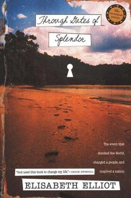 Through Gates of Splendor (Tyndale House)   -     By: Elisabeth Elliot