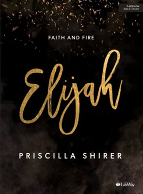 Elijah Bible Study Book  -     By: Priscilla Shirer