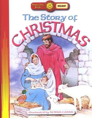 The Story of Christmas: Happy Day Books   -