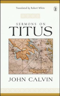 Sermons On Titus  -     By: John Calvin