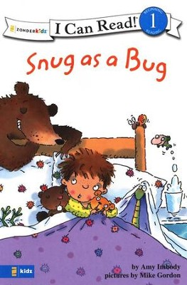 Snug as a Bug, I Can Read! Level 1 (Beginning Reading)   -     By: Amy Imbody, Mike Gordon