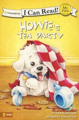 Howie's Tea Party  -     By: Sara Henderson     Illustrated By: Aaron Zenz