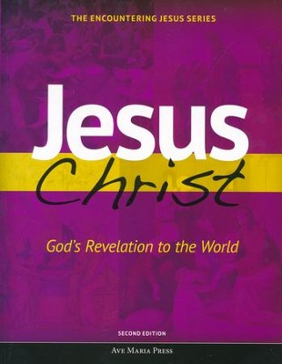 Jesus Christ: God's Revelation to the World  -     By: Michael Pennock