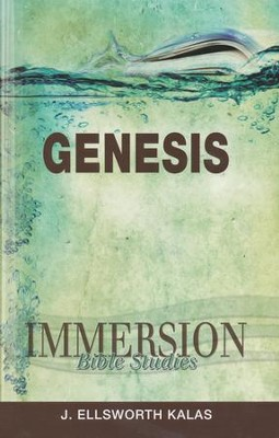 Immersion Bible Studies: Genesis  -     By: J. Ellsworth Kalas