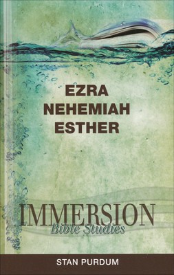 Immersion Bible Studies: Ezra, Nehemiah, Esther  -     By: Stan Purdum