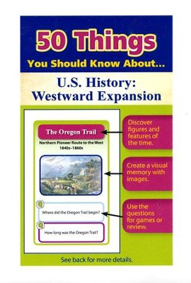 50 Things You Should Know About U.S. History: Westward Expansion Flash Cards  -     By: Julie Eisenhauer