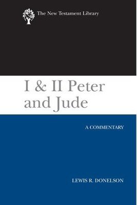 I & II Peter and Jude (2010): A Commentary - eBook  -     By: Lewis R. Donelson