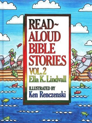 Read-Aloud Bible Stories, Volume 2   -     By: Ella K. Lindvall