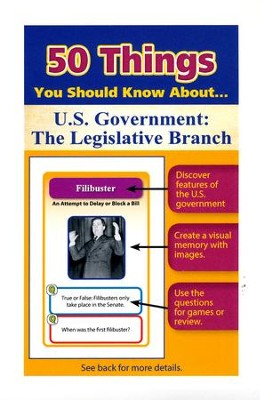 50 Things You Should Know About U.S. Government: The Legislative Branch Flash Cards  -