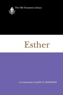 Esther (1997): A Commentary - eBook  -     By: Jon D. Levenson