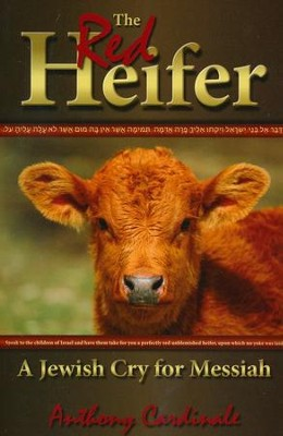 Red Heifer: A Jewish Cry for Messiah  -     By: Anthony Cardinale