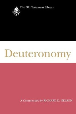 Deuteronomy (2002): A Commentary - eBook  -     By: Richard D. Nelson