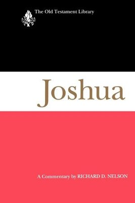 Joshua (1997): A Commentary - eBook  -     By: Richard D. Nelson