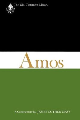 Amos (1969): A Commentary - eBook  -     By: James L. Mays