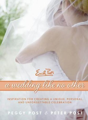 A Wedding Like No Other - eBook  -     By: Peggy Post, Peter Post
