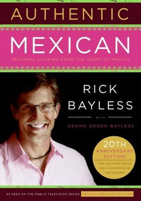 Authentic Mexican - eBook  -     By: Rick Bayless