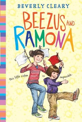 Beezus and Ramona - eBook  -     By: Beverly Cleary     Illustrated By: Jacqueline Rogers