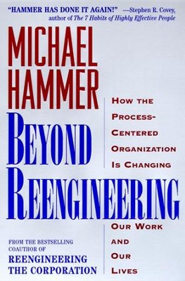 Beyond Reengineering - eBook  -     By: Michael Hammer