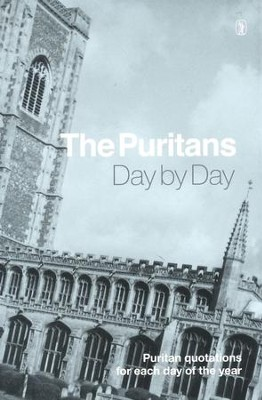 The puritans day by day hj horn 9781848717077 christianbook the puritans day by day by hj horn fandeluxe Images