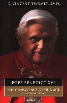 Pope Benedict: Conscience of Our Age  -     By: Father Vincent Twomey