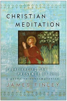 Christian Meditation - eBook  -     By: James Finley