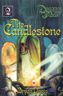The Candlestone, Dragons in Our Midst Chronicles #2   -     By: Bryan Davis