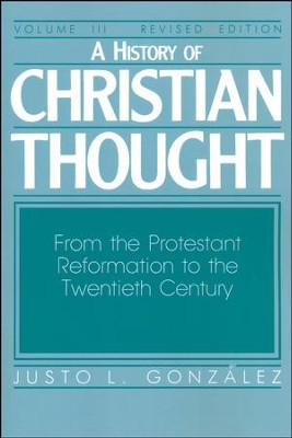 History Christian Thought Volume 3 Revised   -     By: Justo L. Gonzalez