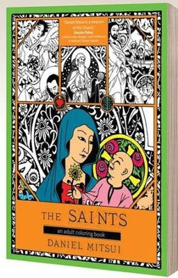 The Saints: An Adult Coloring Book  -     By: Daniel Mitsui
