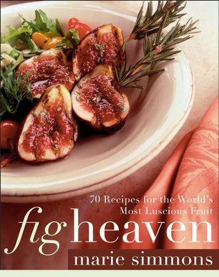 Fig Heaven - eBook  -     By: Marie Simmons