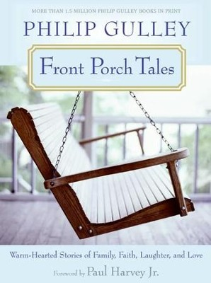 Front Porch Tales - eBook  -     By: Philip Gulley