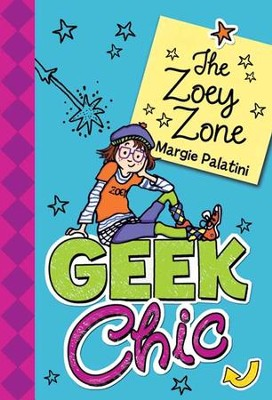Geek Chic: The Zoey Zone - eBook  -     By: Margie Palatini     Illustrated By: Margie Palatini
