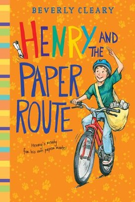 Henry and the Paper Route - eBook  -     By: Beverly Cleary     Illustrated By: Louis Darling, Tracy Dockray