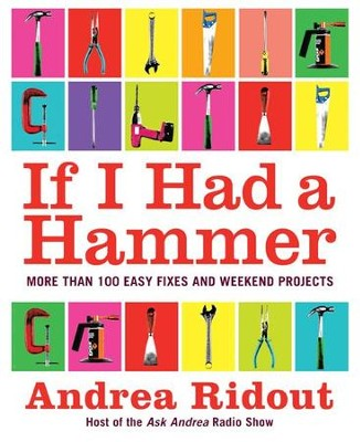 If I Had a Hammer - eBook  -     By: Andrea Ridout