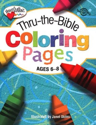 Thru-the-Bible Coloring Pages (Ages 6-8)   -