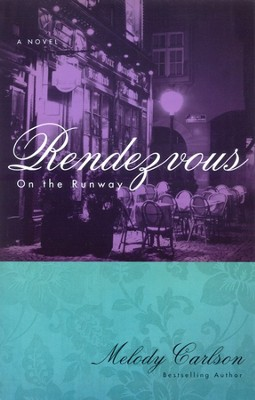 #3: Rendezvous   -     By: Melody Carlson
