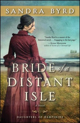 Bride of a Distant Isle #2   -     By: Sandra Byrd
