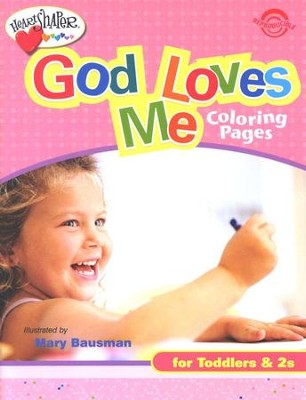 God Loves Me Coloring Pages ages 0 2 9780784717967