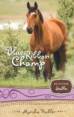 #6: Blue Ribbon Champ   -     By: Marsha Hubler