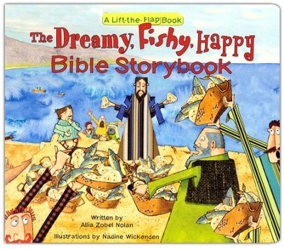 Dreamy, Fishy, Happy Bible Storybook  -     By: Allia Zobel Nolan